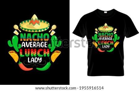 Nacho average Cinco De Mayo T-Shirt ストックフォト ©