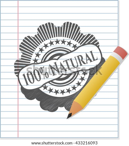 100% Natural draw with pencil effect