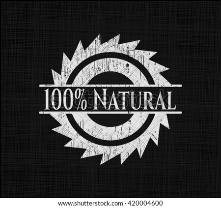 100% Natural on blackboard