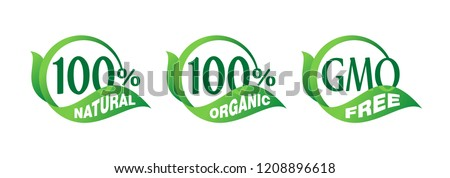100% natural, 100% organic, GMO free - mark for healthy food, vegetarian nutrition - vector sticker set