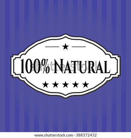 100% Natural retro style card or poster