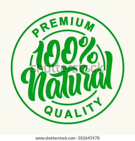 100% Natural Vector Lettering Stamp Illustration.
