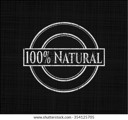 100% Natural written on a chalkboard