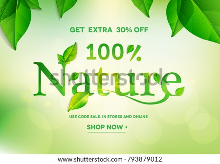100% Nature lettering on natural green background.Nature sale.Vector illustration EPS10
