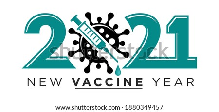 2021 New Vaccine Year logo. Coronavirus sign crossed out by syringe. Stop coronavirus in 2021 vector concept on transparent background