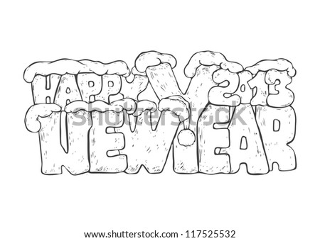 new year greeting design with words Happy New Year 2013 and santa hat and snowdrifts. monochrome hand drawn. vector object isolated.