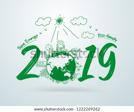 2019 new year in creative drawing environmental and eco-friendly technologies, energy saving, ecological recycling. Vector illustration layout template design