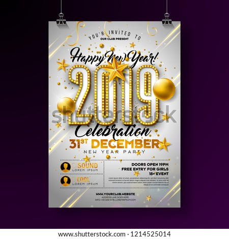 2019 New Year Party Celebration Poster Template Illustration with Lights Bulb Number and Gold Christmas Ball on White Background. Vector Holiday Premium Invitation Flyer or Promo Banner.