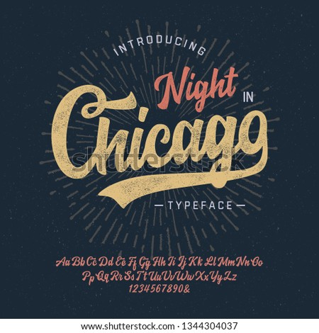 """Night in Chicago"". Vintage Brush Script Modern Alphabet. Retro Typeface. Vector Font Illustration. Vector"