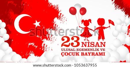 23 nisan cocuk baryrami. Translation: Turkish April 23 Children's Day. Vector illustration.