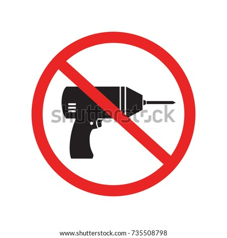 No drill needed forbidden, drill is prohibited sign / icon, black, isolated on white background