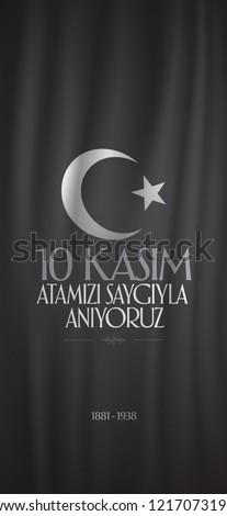 10 November, Mustafa Kemal Ataturk Death Day anniversary. Social Media Story and Flag, Flama, Roll-up Design. (TR: 10 Kasim, Atamizi Saygiyla Aniyoruz. Sosyal Medya Hikaye ve Flama Tasarimi)  Stok fotoğraf ©