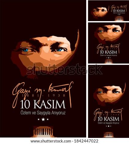 10 November 'we remember with longing and respect' -Gazi M. Kemal- 1881-1938 (10 Kasım 'Özlem ve saygıyla anıyoruz') Stok fotoğraf ©