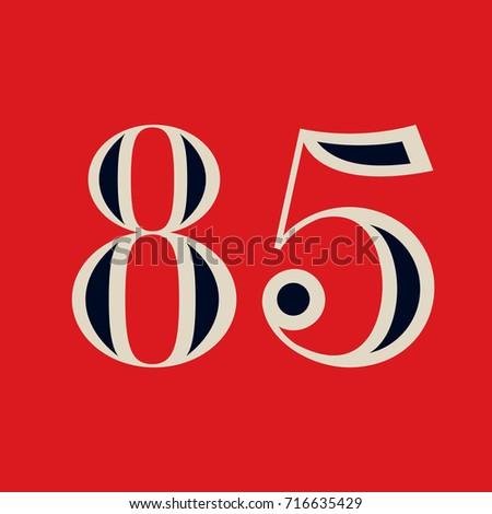 85 number print vintage design. ...