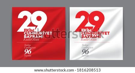 29 October Republic Day in Turkey. Translation: 29 Ekim Cumhuriyet Bayrami Kutlu Olsun