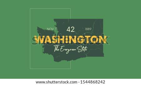42 of 50 states of the United States with a name, nickname, and date admitted to the Union, Detailed Vector Washington Map for printing posters, postcards and t-shirts