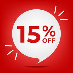 15% off. Banner with fifteen percent discount. White bubble on a red background vector.