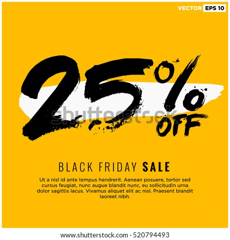25% OFF Black Friday Sale (Promotional Poster Design Vector Illustration) With Text Box Template