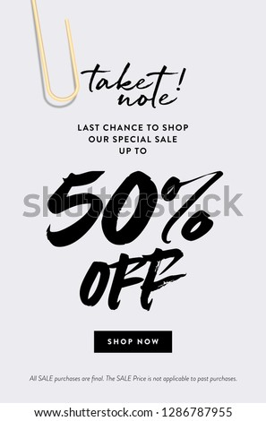 50% Off Call to Action Promo Sale online email Banner. Creative Design Concept Take Note about Last Chance Special Promo Deals up to 50% OFF Price Discount. Fashion Modern Vector Template.