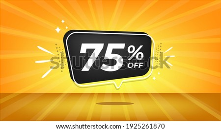 75% off. Yellow banner with seventy-five percent discount on a black balloon for mega big sales. Stock fotó ©