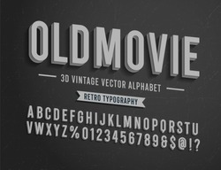 'Old Movie' Vintage 3D Noir Style Alphabet. Retro Typography. Vector Illustration.