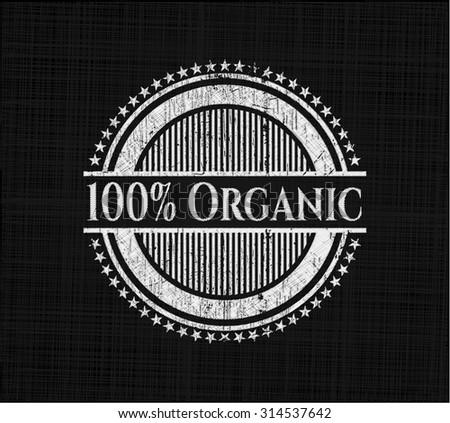100% Organic chalkboard emblem on black board