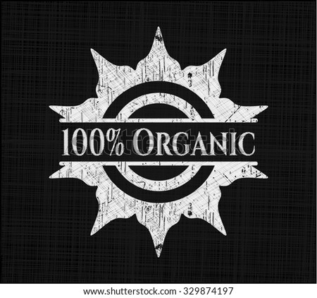 100% Organic chalkboard emblem written on a blackboard