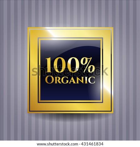 100% Organic golden emblem or badge