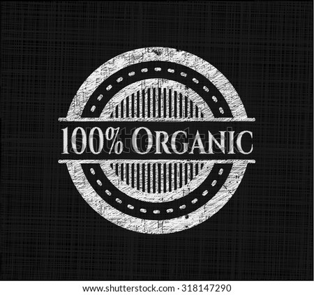 100% Organic on chalkboard