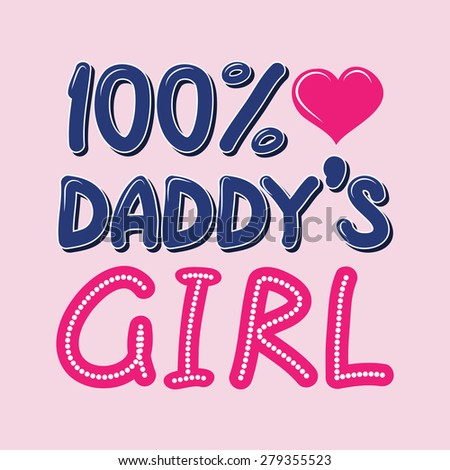 100 percent daddys girl hand