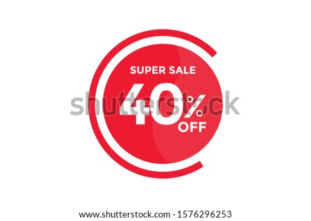 40 percent DISCOUNT IN Banner Sales Discounts. Discounts for offers. Special Offer, Discount Label vector template