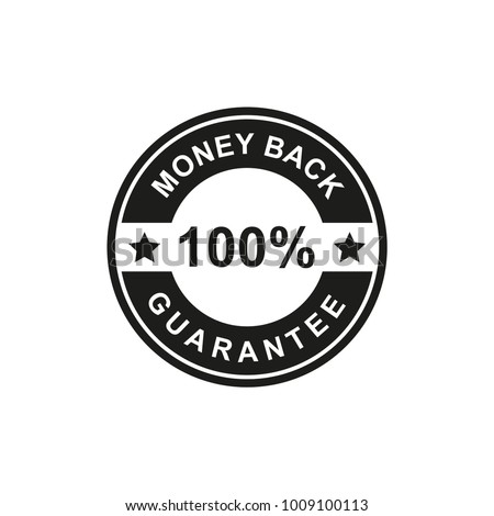 100 percent Money Back Guarantee Icon black Color