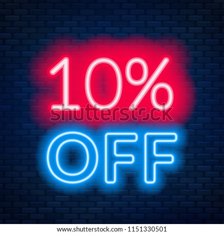 10 percent off neon lettering on brick wall background.