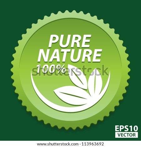 100 Percent Pure Nature Green Sign with white three leaves logo - EPS10 Vector
