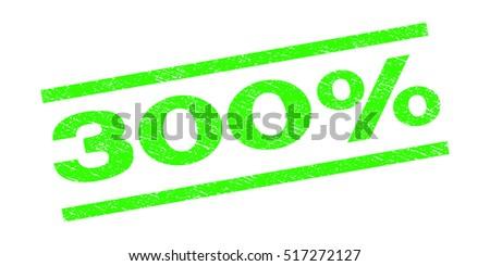 300 percent watermark stamp