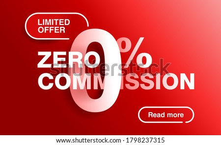 0 percents red banner - limited time special offer template - zero commission limited offers message for web, poster, promo materials - vector layout