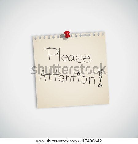 """"""" Please Attention """" handwritten on Note Paper Vector"""