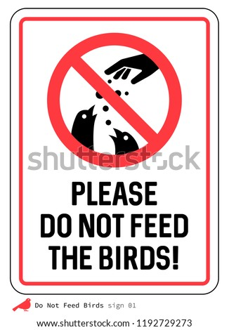'Please Do not feed the birds' sign. Pigeons.