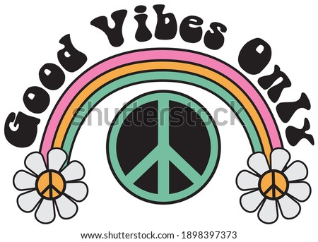 70s groovy good vibes only slogan with rainbow, daisies and peace sign illustration print for kids and girl tee - t shirt or sticker Сток-фото ©