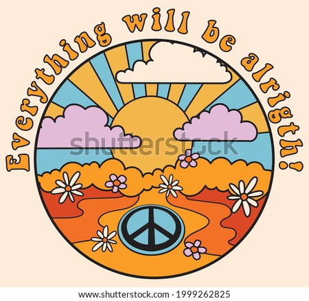 70s groovy retro psychedelic print with hippie slogan sun flowers and peace sign for tee t shirt or poster sticker - Vector