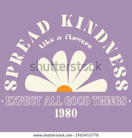 70s hippie Spread kindness slogan with daisy illustration print for kids and girl tee - t shirt or sticker Stockfoto ©