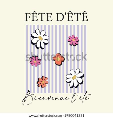 70's Retro slogan and floral stripes print with '' Fete d'été Bienvenue l'été '' (Summer party , welcome summer)  - Vintage hippie illustration for girl tee - t shirt and sticker - poster Stock fotó ©