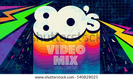 80's video mix. Retro style 80s disco design neon. 80 s party, 80's fashion, 80s background, 80s graphic, 80s style, light disco party 1980, club vintage, dance night. Easy editable for Your design.