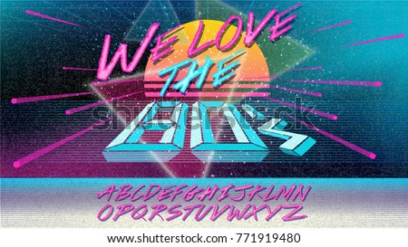 80s, We love the 80's. Retro alphabet font banner. Vector Old style poster. 80' disco party 1980, 80's fashion, background, neon style, vintage dance night. Club 80's, 90's vintage. Editable template.