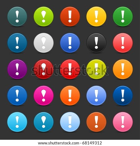 25 satined web 2.0 button with exclamation mark sign. Colorful round shapes with shadow on gray background