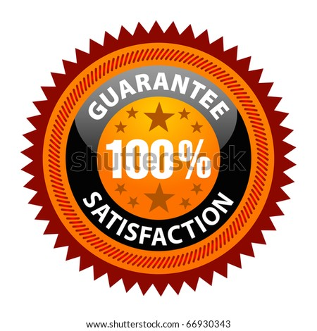 100% Satisfaction Guaranteed Sign on white background
