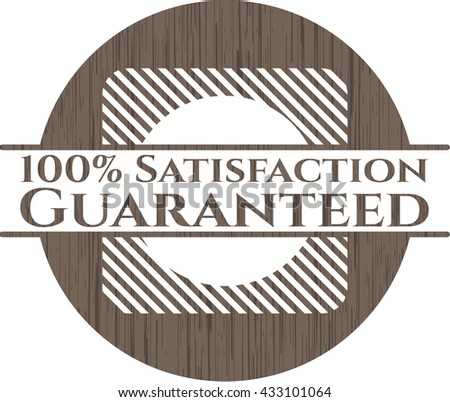 100% Satisfaction Guaranteed wood emblem
