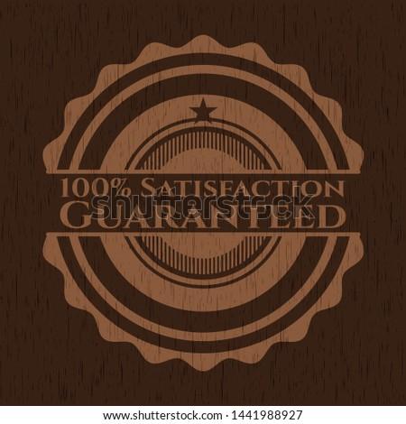 100% Satisfaction Guaranteed wooden signboards. Vector Illustration.