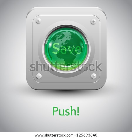 """Save the Earth"" button vector"