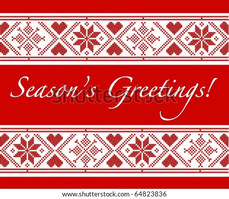 """""""Season's Greetings"""" Christmas card with Scandinavian style cross-stitch. EPS10 vector format. Fully editable for inserstion of your own text."""
